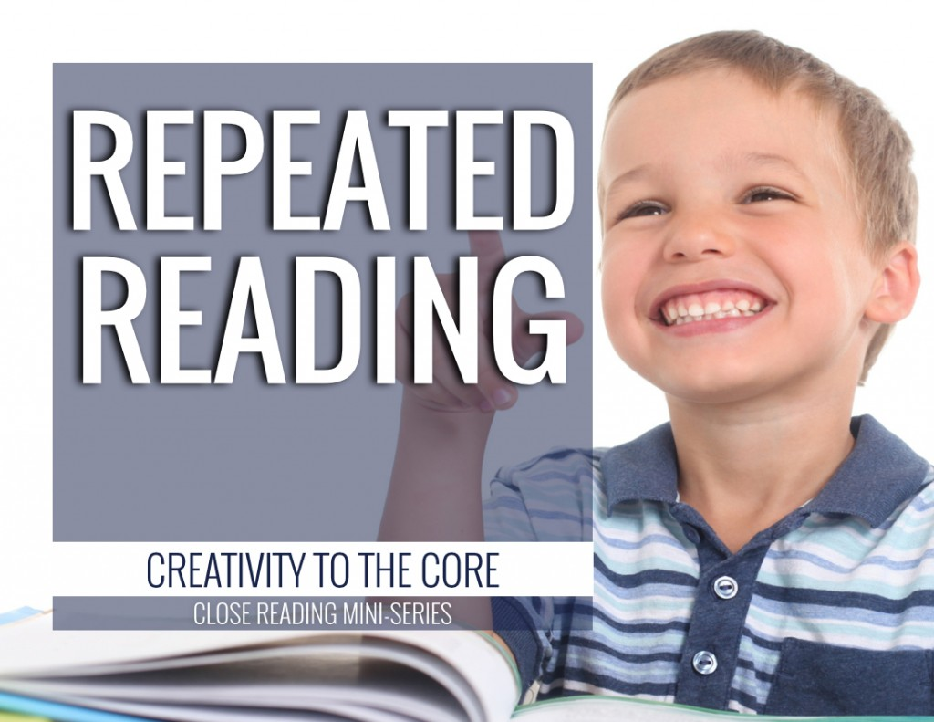 Close Reading - repeated reading strategies