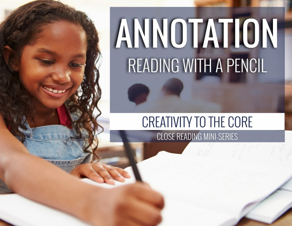 Annotation in Close Reading - Annotation - reading with a pencil