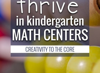 Learning to Thrive in Kindergarten Math Centers